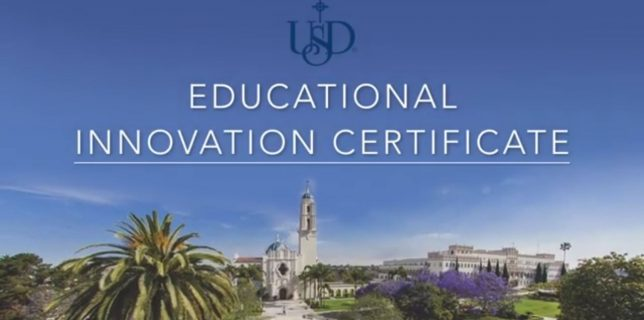 Image of University of San Diego campus along with text, Educational Innovation Certificate