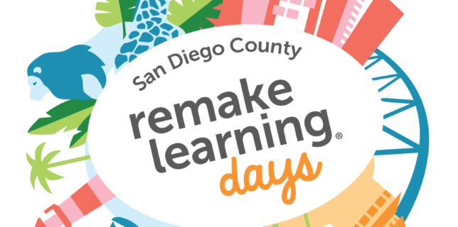 San Diego Remake Learning Days
