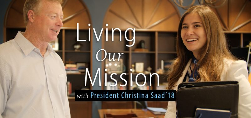 Living Our Mission with President Christina Saad '18